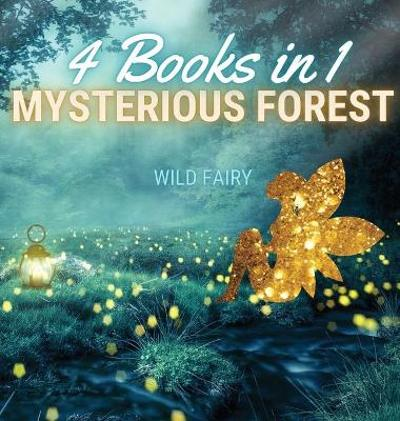 Mysterious Forest - Wild Fairy