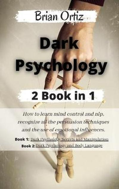 Dark Psychology - Brian Ortiz
