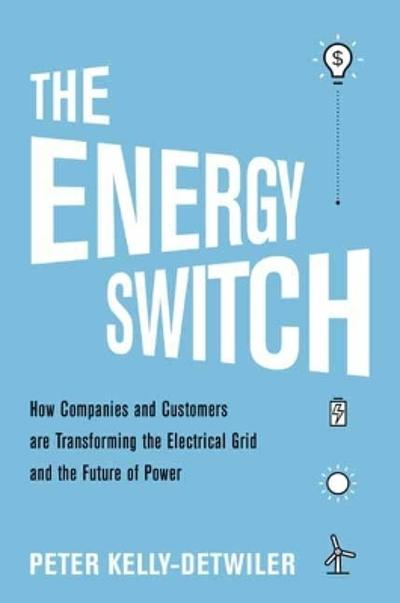 The Energy Switch - Peter Kelly-Detwiler