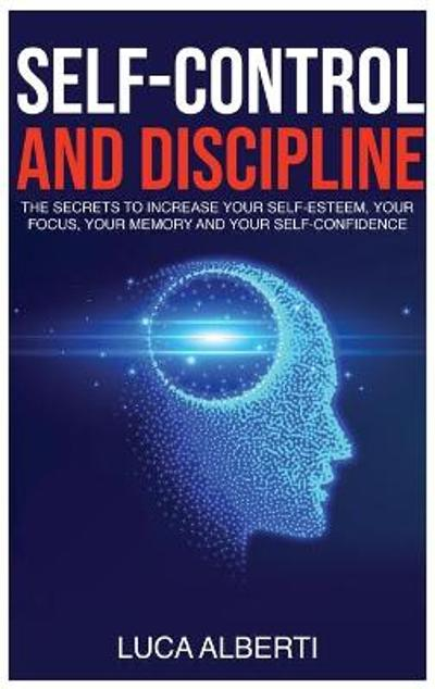 Self-Control and Discipline - Luca Alberti