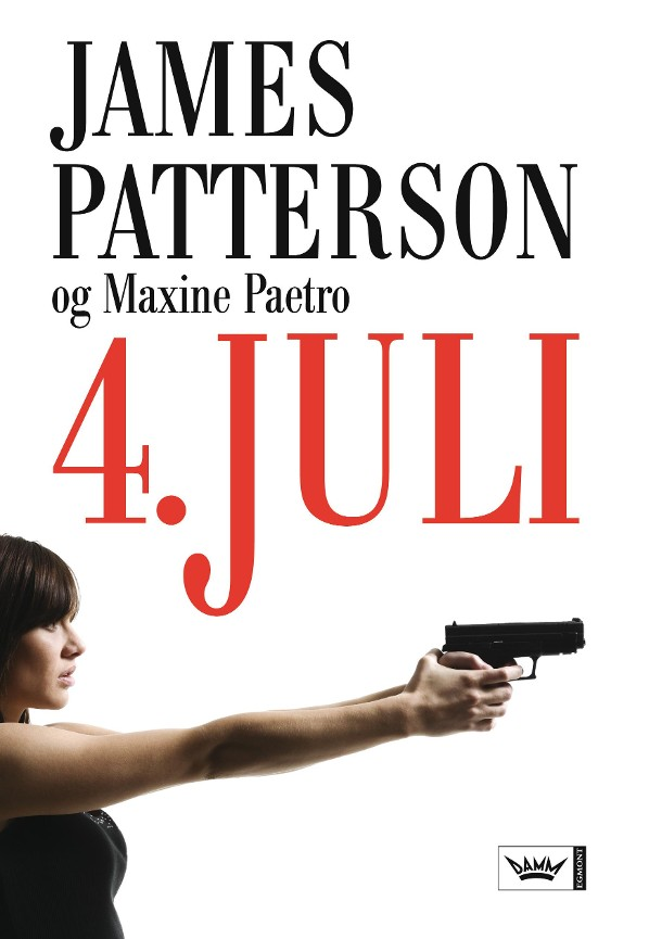 4. juli - James Patterson Maxine Paetro Truls Holst Kopperud