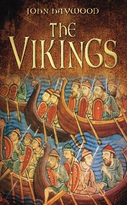 The Vikings - John Haywood