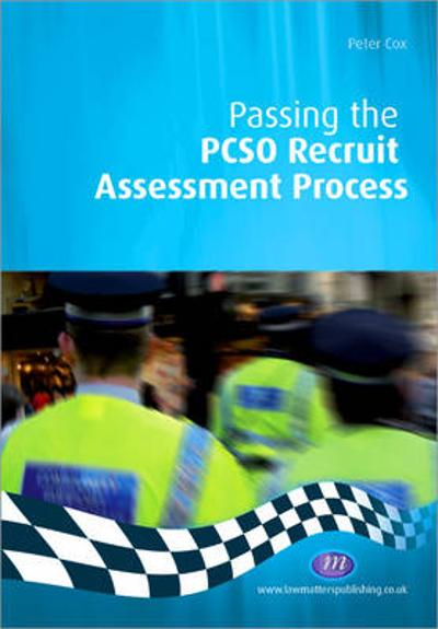 Passing the PCSO Recruit Assessment Process - Peter Cox