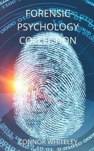 Forensic Psychology Collection - Connor Whiteley