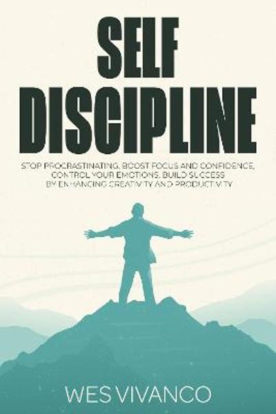 Self-Discipline - Wes Vivanco