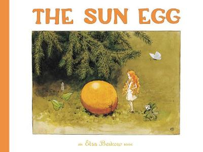The Sun Egg - Elsa Beskow