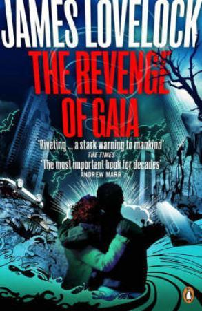 The revenge of Gaia - James Lovelock