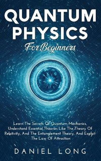 Quantum Physics - Daniel Long