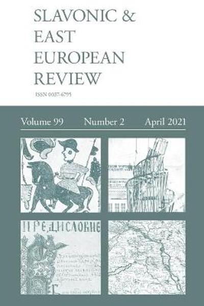 Slavonic & East European Review (99 - Dixon Simon