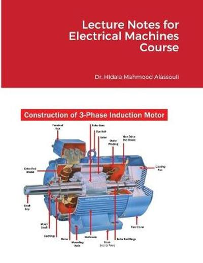 Lecture Notes for Electrical Machines Course - Hidaia Alassouli Mahmood