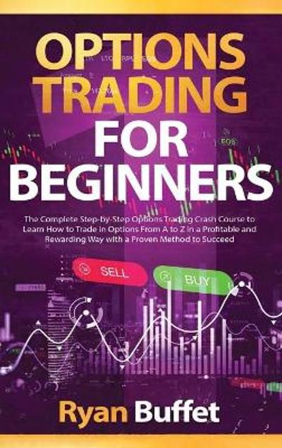 Options Trading For Beginners - Ryan Buffet