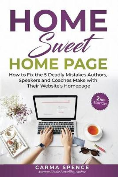 Home Sweet Home Page - Carma Spence