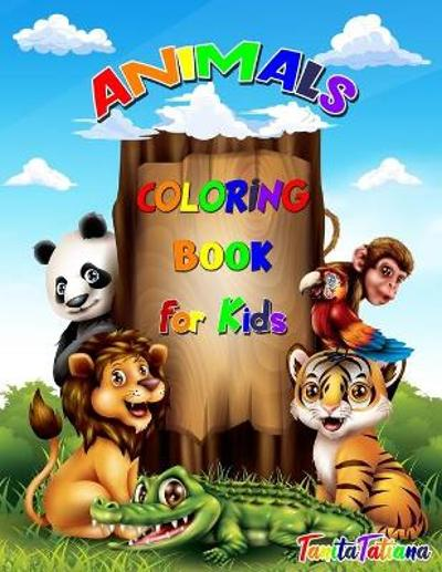 Animals Coloring Book for Kids - Tanitatatiana