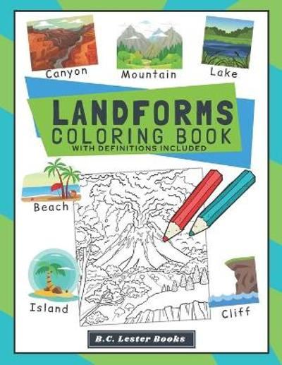 Landforms Coloring Book With Definitions Included - B C Lester Books