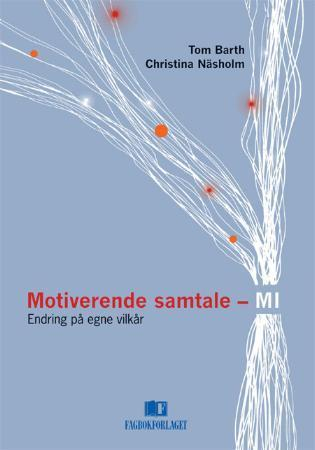 Motiverende samtale - MI - Tom Barth