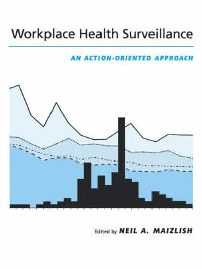 Workplace Health Surveillance - Neil A. Maizlish