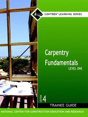 Carpentry Fundamentals Level 1 Trainee Guide - 