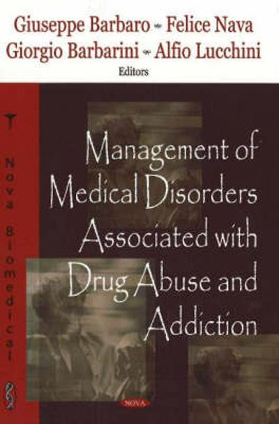 Management of Medical Disorders Associated with Drug Abuse & Addiction - A.R. Tyler