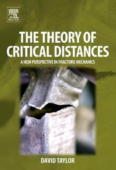 The Theory of Critical Distances - David Taylor