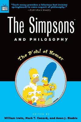 The Simpsons and Philosophy - William Irwin