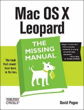 Mac OS X Leopard: The Missing Manual - David Pogue