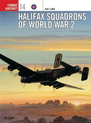 Halifax Squadrons of World War II - Jon Lake