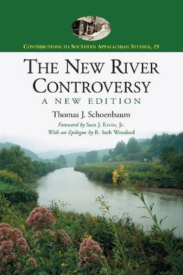 The New River Controversy - Thomas J. Schoenbaum