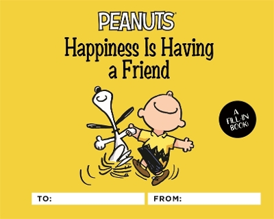 Peanuts: Happiness Is Having a Friend - Charles Schulz