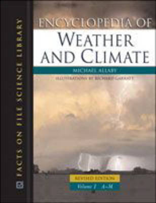 Encyclopedia of Weather and Climate - Michael Allaby