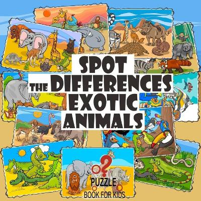 Spot the Differences - Exotic Animals - Sophie Lane