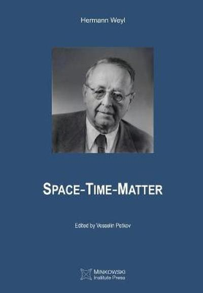 Space-Time-Matter - Hermann Weyl