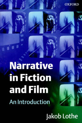 Narrative in Fiction and Film - Jakob Lothe