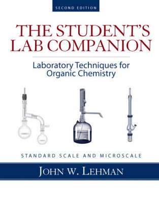 Laboratory Techniques for Organic Chemistry - John W. Lehman