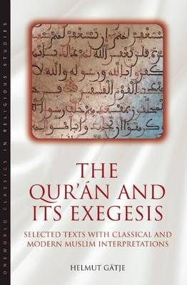 The Qur'an and its Exegesis - Helmut Gatje