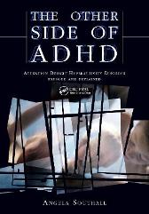 The Other Side of ADHD - Angela Southall Alison Davies