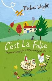 C'est La Folie - Michael Wright