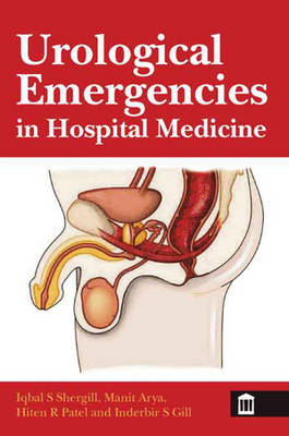 Urological Emergencies in Hospital Medicine - Iqbal S. Shergill