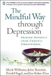 The Mindful Way through Depression - Mark Williams John Teasdale Zindel V. Segal Jon Kabat-Zinn Marsha M. Linehan