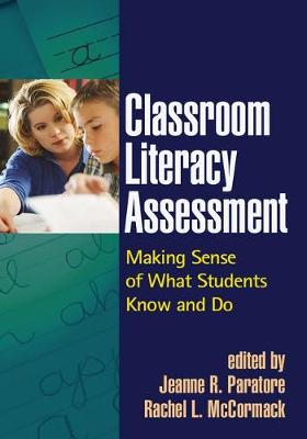 Classroom Literacy Assessment - Jeanne R. Paratore