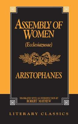 Assembly of Women - Aristophanes