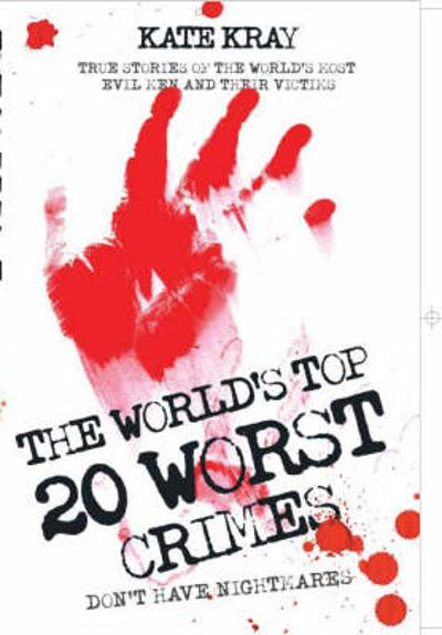 World's Top Twenty Worst Crimes - Kate Kray