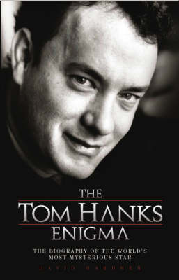 The Tom Hanks Enigma - David Gardner
