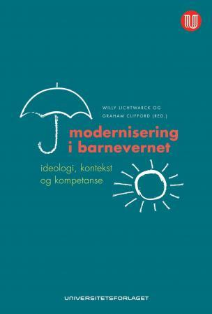 Modernisering i barnevernet - Willy Lichtwarck
