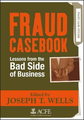 Fraud Casebook - Joseph T. Wells