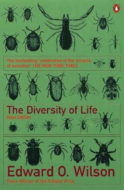 The Diversity of Life - Edward O. Wilson