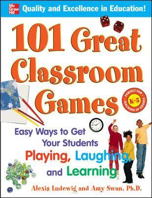 101 Great Classroom Games - Alexis Ludewig
