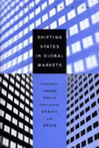 Shifting States in Global Markets - Alfred P. Montero