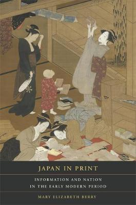 Japan in Print - Mary Elizabeth Berry