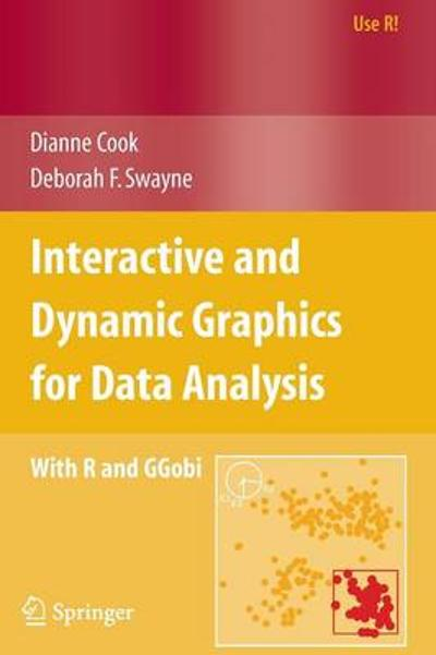 Interactive and Dynamic Graphics for Data Analysis - Dianne Cook
