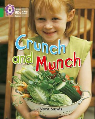 Crunch and Munch - Nora Sands